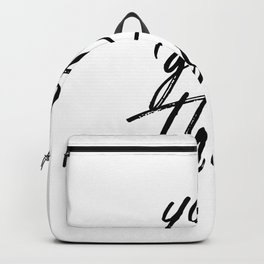 You Got This #minimalist #typography Backpack