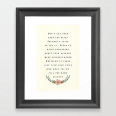 Fill the Silence Framed Art Print