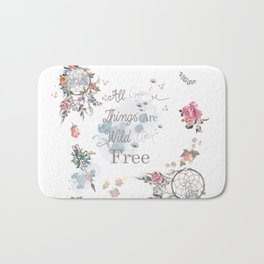 Boho stylish design. All good things are free and wild Bath Mat