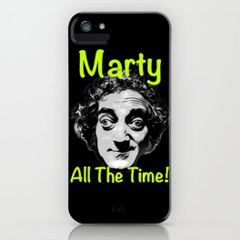Marty All The Time iPhone Case