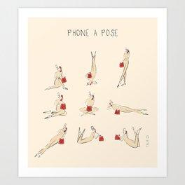 Phone A Pose Art Print