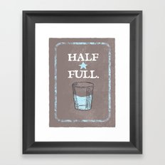 Half Full Framed Art Print