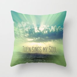 Then Sings My Song Sunbeams Throw Pillow