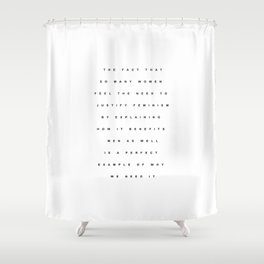 JUSTIFY FEMINISM Shower Curtain