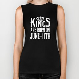 Kings Are Born On June 11th Funny Birthday Biker Tank