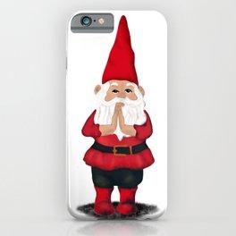 Hangin with my Gnomies - Namaste iPhone Case