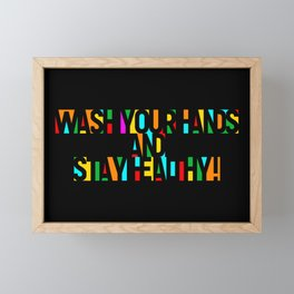 Wash your Hands and Stay Healthy! – Multicolor - Fight the Epidemic Framed Mini Art Print