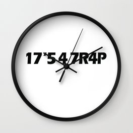 17'5 4 7R4P T-Shirt T-Shirt Wall Clock