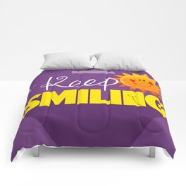 Keep smiling quote Comforters