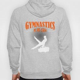 Gymnastics Is My Life Hoody