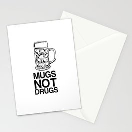 Mugs Not Drugs  Stationery Cards