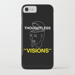 Thoughtless Visions iPhone Case