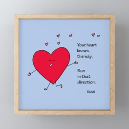 Your Heart Knows the Way Framed Mini Art Print