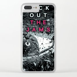 Kick out the Jams! Clear iPhone Case