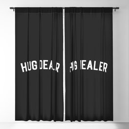 Hug Dealer Funny Quote Blackout Curtain