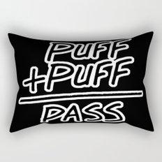 Puff + Puff = Pass Rectangular Pillow