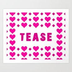 Tease - pink Art Print