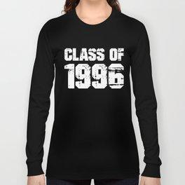 Class of 1996 - Graduation Reunion Party Gift Long Sleeve T-shirt