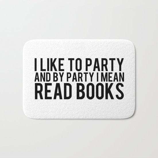 I Like To Party... Bath Mat