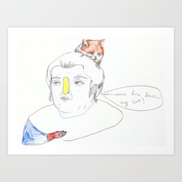 the day Huguette could not find her cat.  Art Print