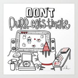 Don't Purr-cats-tinate - Cat Procrastination Pun Art Print