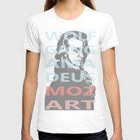 mozart T-shirts featuring Wolfgang Amadeus Mozart by César Padilla