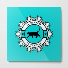 Turquoise I Love My Cat Metal Print