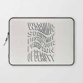 WARNING: Society may distort your perception of beauty Laptop Sleeve