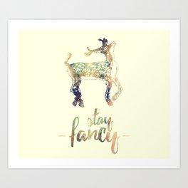 Stay Fancy, Deer Art Print