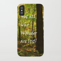 not all who wander are lost iPhone & iPod Cases featuring Not All Who Wander... by Lyle Hatch