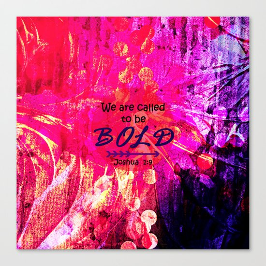 CALLED TO BE BOLD Floral Abstract Christian Typography Scripture Jesus God Hot Pink Purple Fuchsia Canvas Print