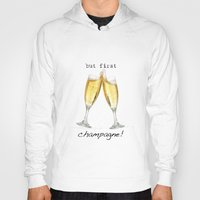 champagne Hoodies featuring Champagne! by mJdesign