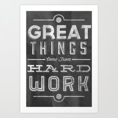 Great Things in Chalk Art Print