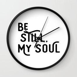 Be Still, My Soul Wall Clock