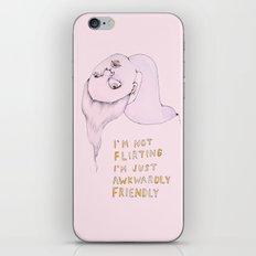 I'm not flirting, I'm just awkwardly friendly iPhone & iPod Skin