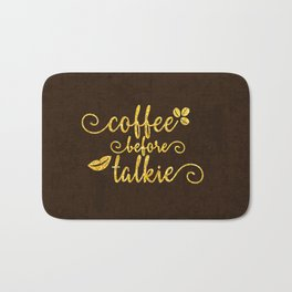 Coffee before talkie - Gold glitter typography Bath Mat