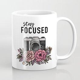 Stay Focused Camera Flowers Coffee Mug