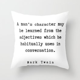 102     | Mark Twain Quotes | 190730 Throw Pillow