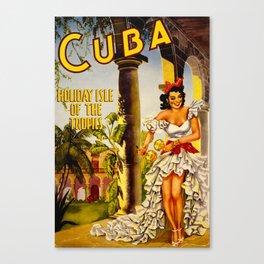 Cuba Holiday Isle of the Tropics Canvas Print