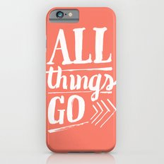 All things go iPhone 6s Slim Case