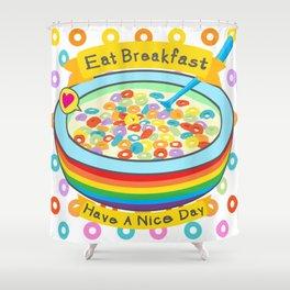 Eat Breakfast! Shower Curtain