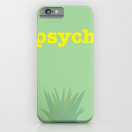 Psych! iPhone Case