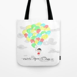 catch your dream Tote Bag