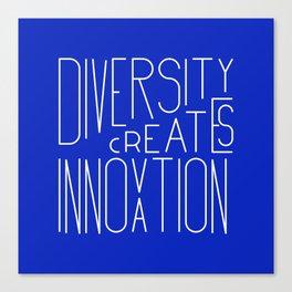 Diversity creates innovation Canvas Print