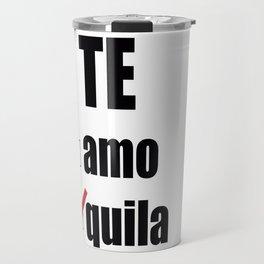 Te quila Travel Mug