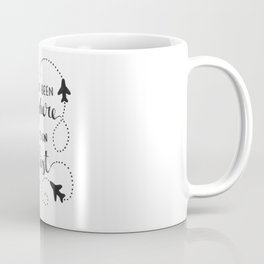 I Haven't Been Everywhere | Airplanes Travel Explore World Coffee Mug