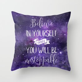 Believe In Yourself Motivational Quote Throw Pillow