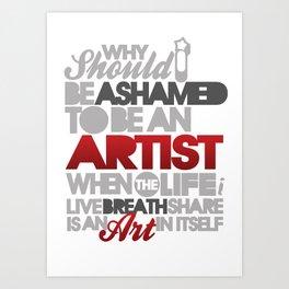 I Am Artist Art Print