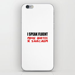 i speak fluet sarcasm iPhone Skin
