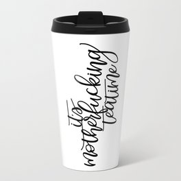 It's M@therF#cking Teatime Travel Mug